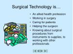 surgical technology is