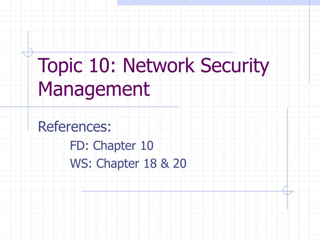 topic 10 network security management l.
