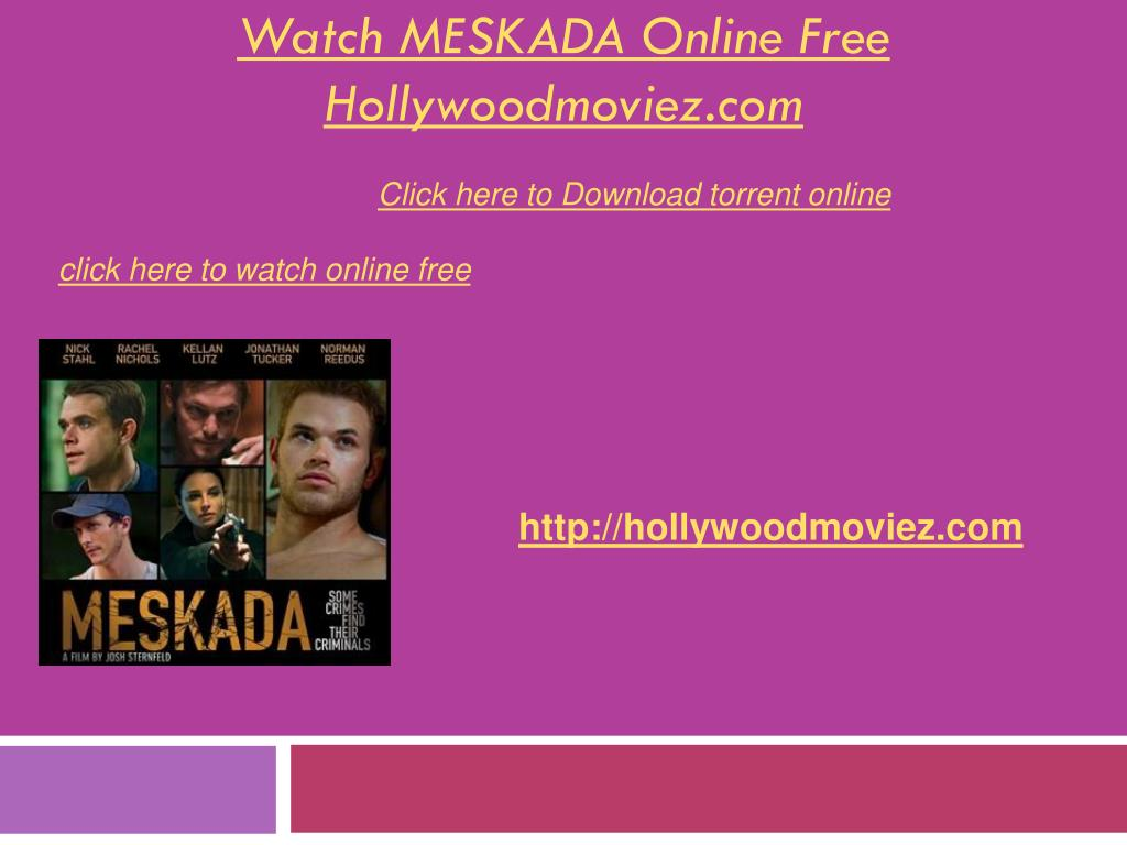 watch meskada online free hollywoodmoviez com l.