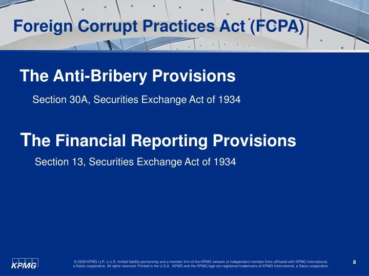 an introduction to the foreign corrupt practices act passed by the united states The foreign corrupt practices act, 2 nyu jl & bus 583, 593-96 (characterizing the fcpa as morally based regulation) walter sterling surrey, the foreign corrupt practices act: let the punishment fit the crime , 20 h arv.