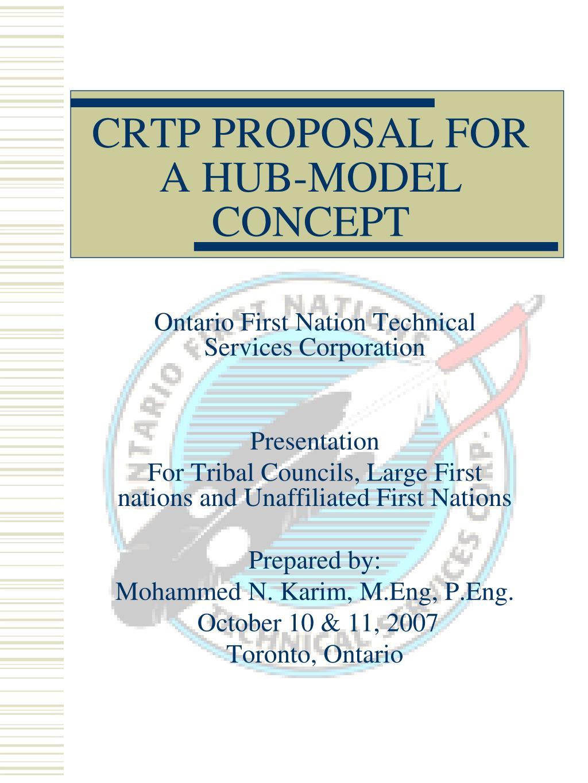 CRTP PROPOSAL FOR A HUB-MODEL CONCEPT