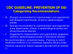 cdc guideline prevention of ssi categorizing recommendations
