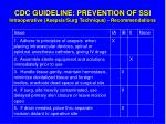 cdc guideline prevention of ssi intraoperative asepsis surg technique recommendations