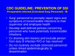cdc guideline prevention of ssi preoperative infected colonized surg personnel ib