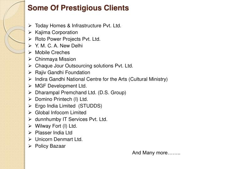 Some Of Prestigious Clients