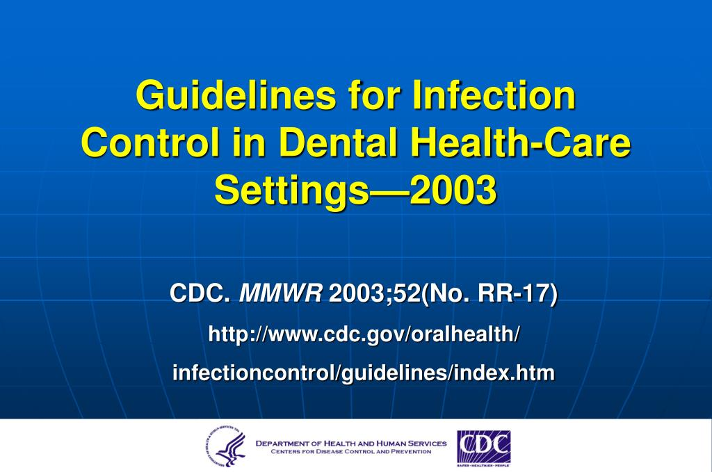 guidelines for infection control in dental health care settings 2003 l.