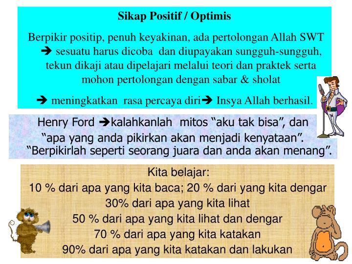 Sikap Positif / Optimis