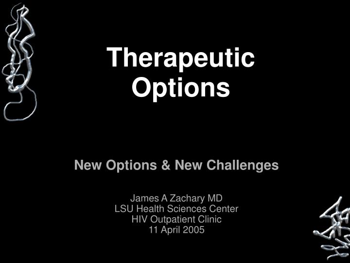 therapeutic options n.