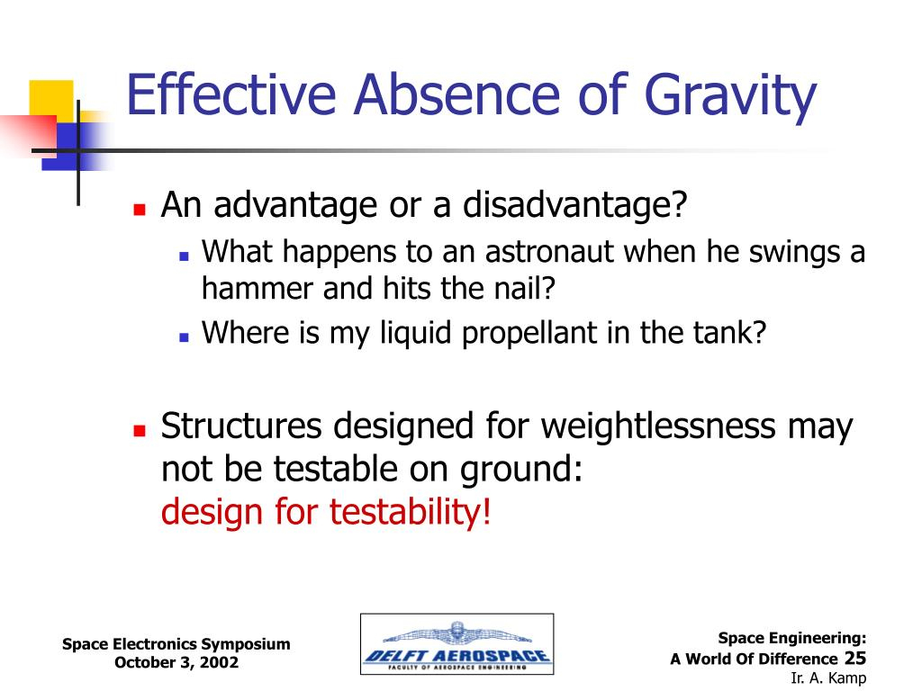 Effective Absence of Gravity