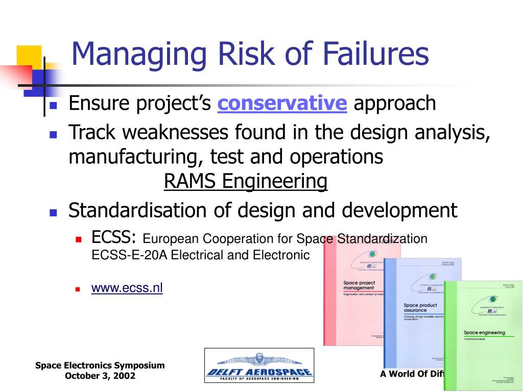 Managing Risk of Failures