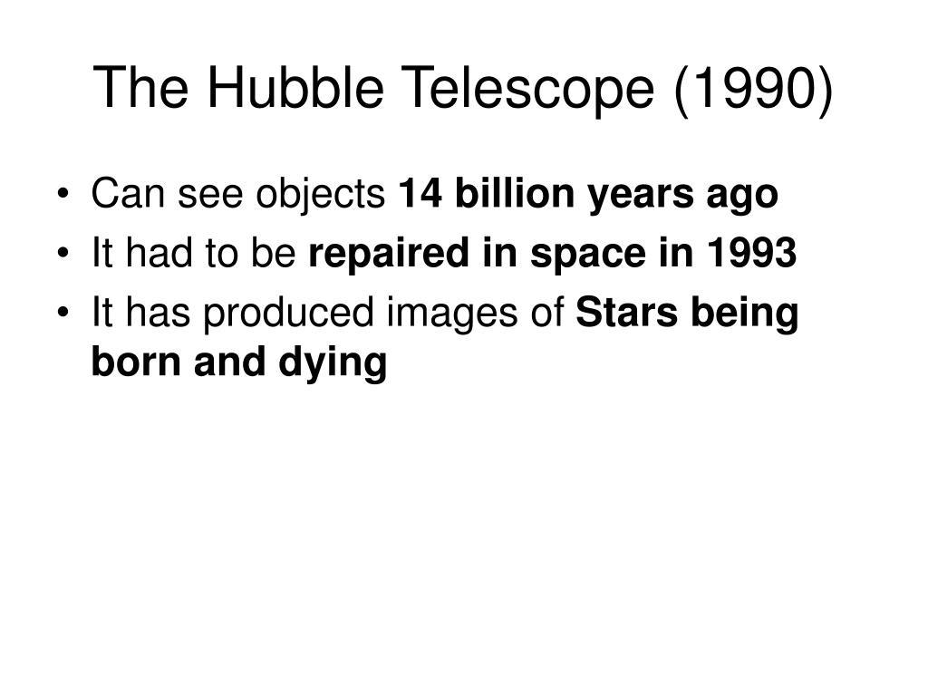 The Hubble Telescope (1990)