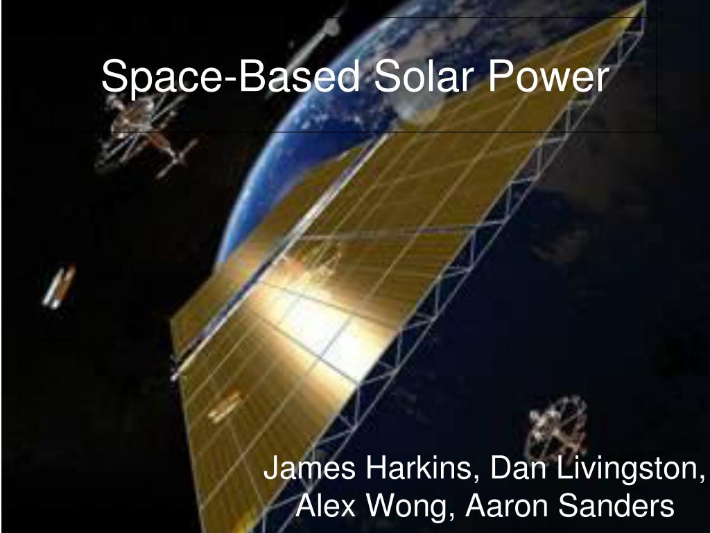 Ppt Space Based Solar Power Powerpoint Presentation Id