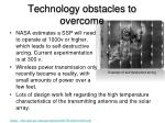 technology obstacles to overcome