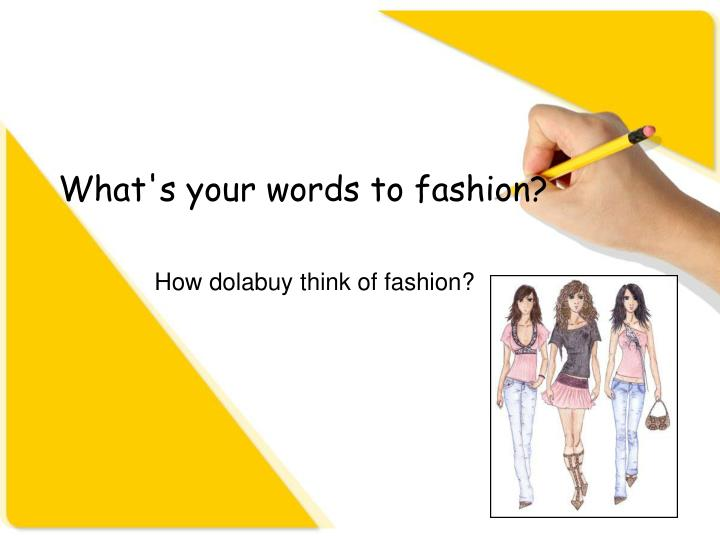 what s your words to fashion n.