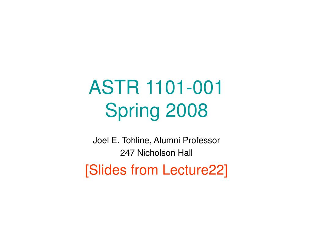 astr 1101 001 spring 2008 l.