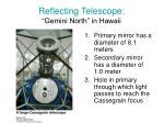 reflecting telescope gemini north in hawaii
