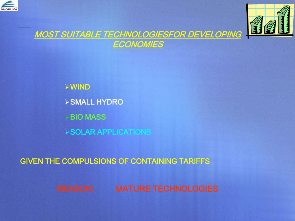 MOST SUITABLE TECHNOLOGIESFOR DEVELOPING ECONOMIES