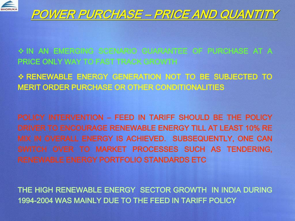 POWER PURCHASE – PRICE AND QUANTITY