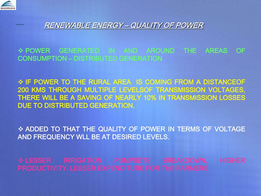 RENEWABLE ENERGY – QUALITY OF POWER