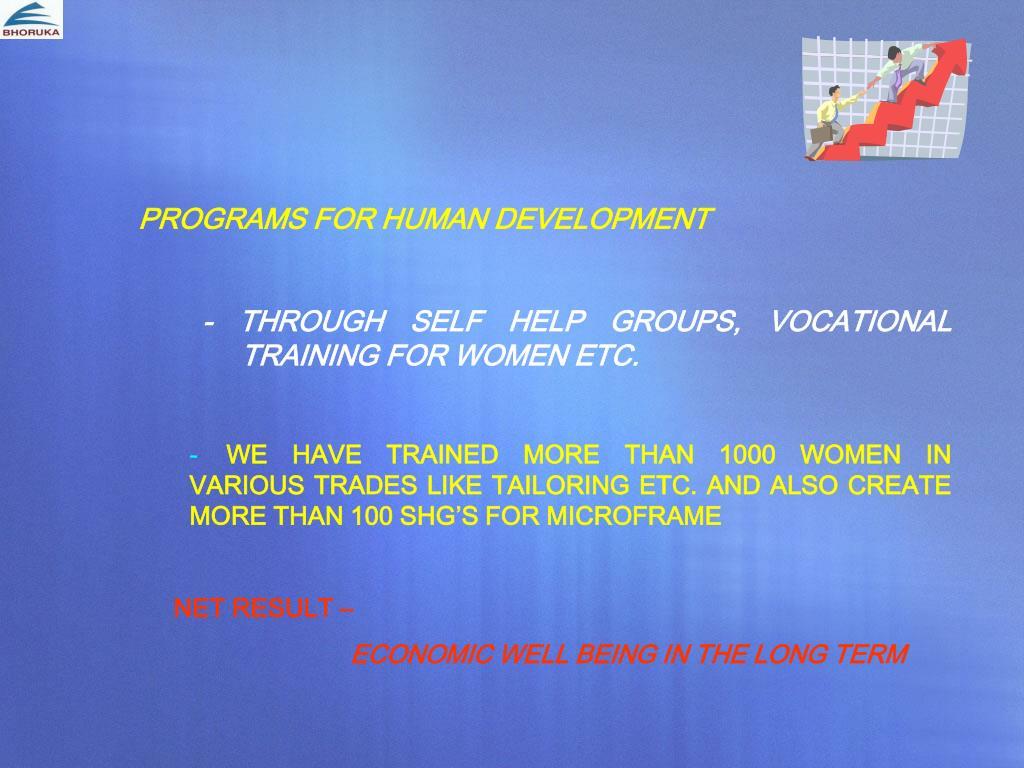 PROGRAMS FOR HUMAN DEVELOPMENT