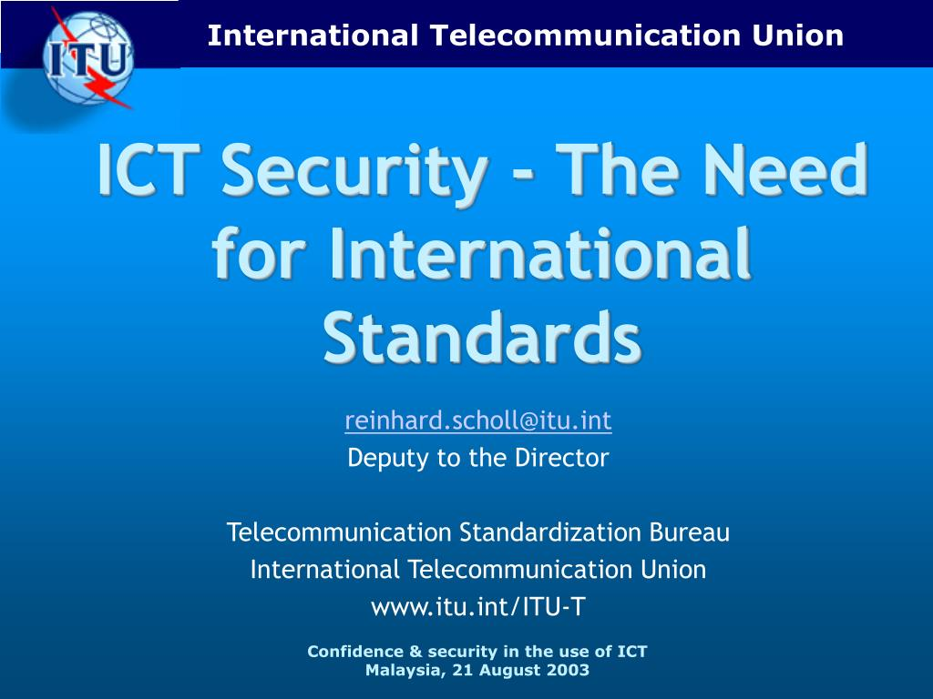 ict security the need for international standards l.