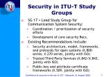 security in itu t study groups