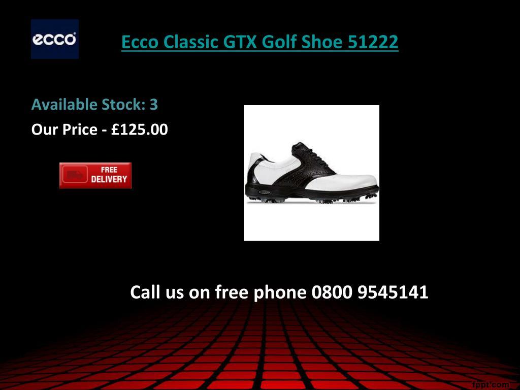 Ecco Classic GTX Golf Shoe 51222