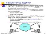 network service adaptivity