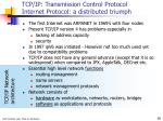 tcp ip transmission control protocol internet protocol a distributed triumph