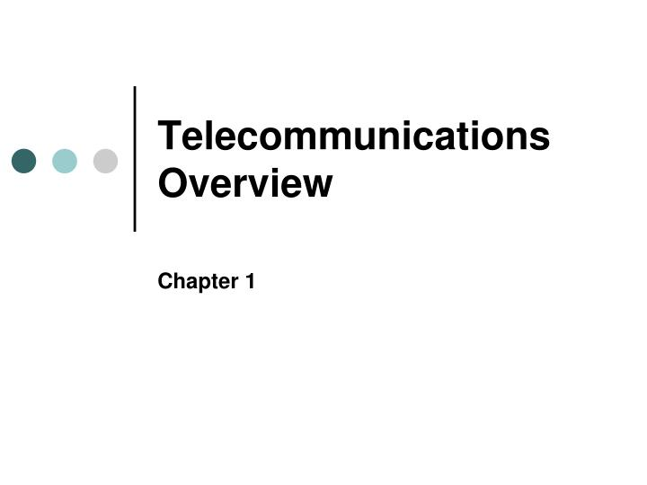 telecommunications overview n.