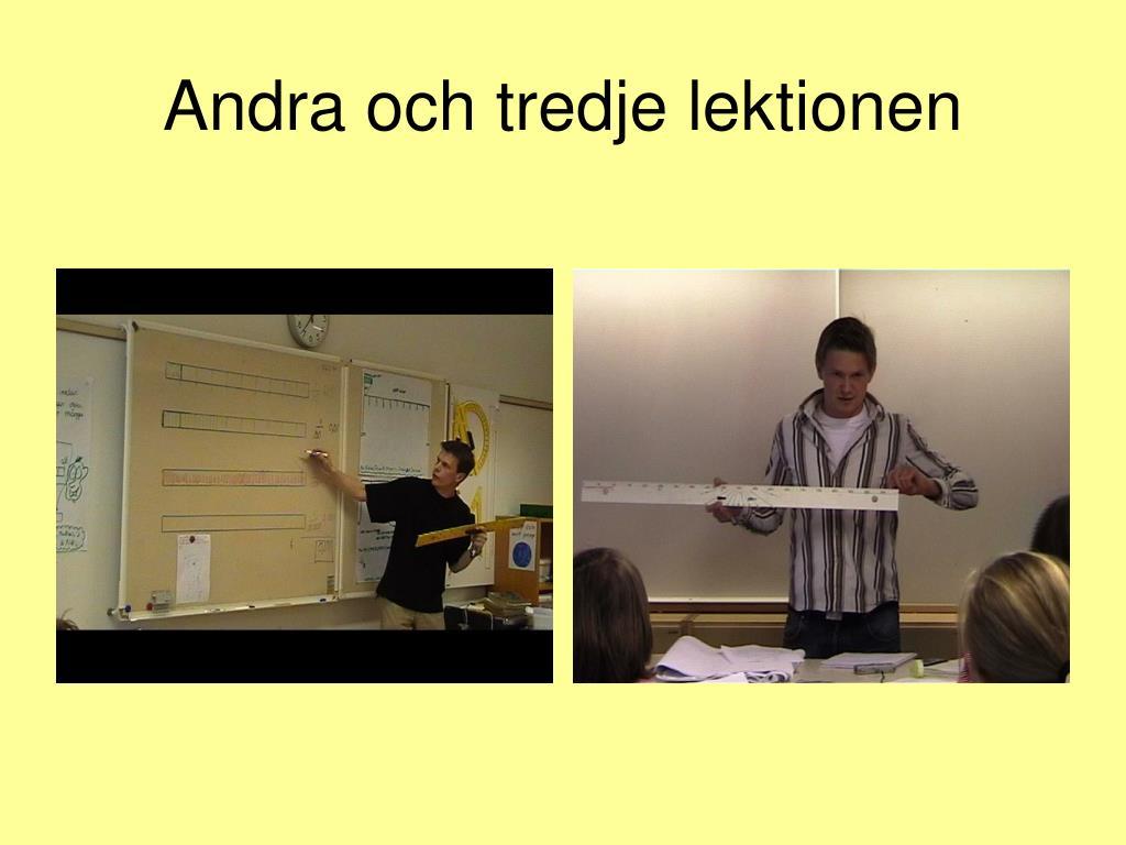 Andra och tredje lektionen