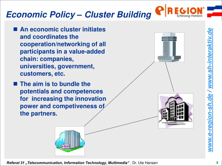 Economic policy cluster building
