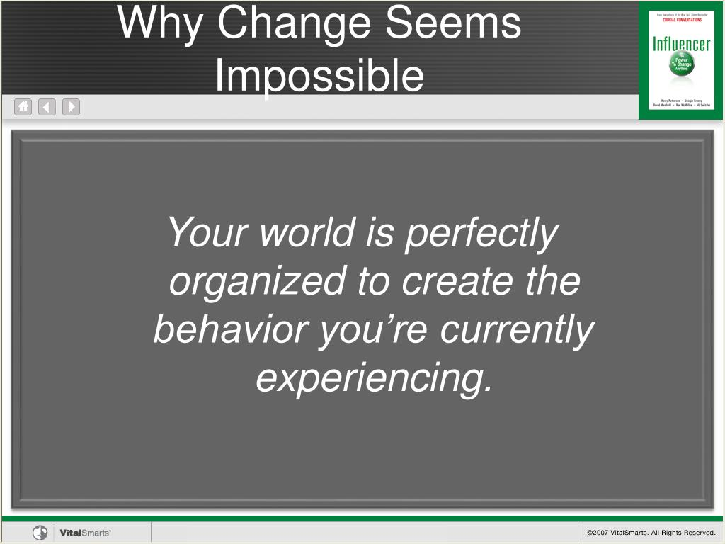 Why Change Seems Impossible