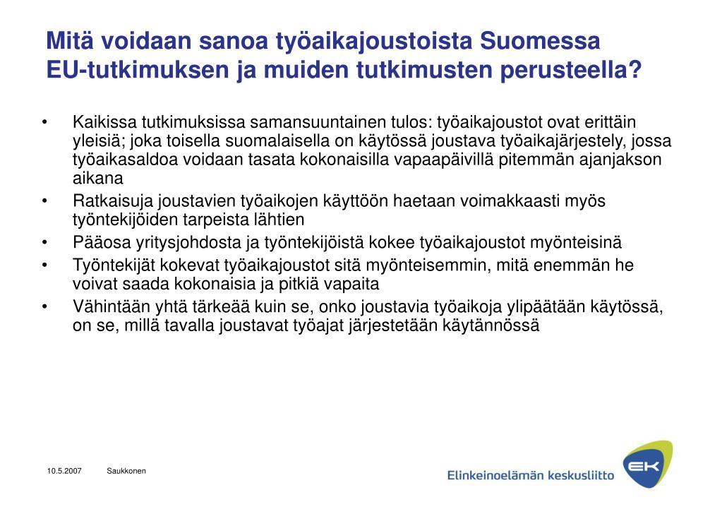 Mitä voidaan sanoa työaikajoustoista Suomessa
