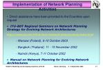 implementation of network planning activities