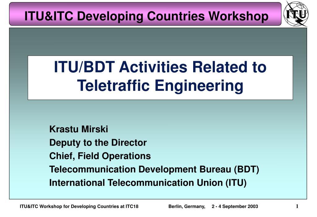 itu bdt activities related to teletraffic engineering l.