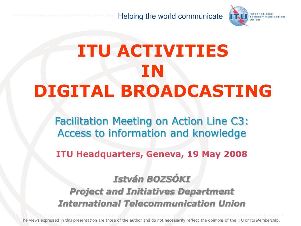 itu activities in digital broadcasting l.