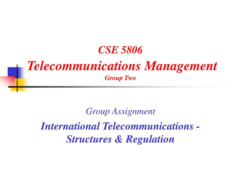 cse 5806 telecommunications management group two l.