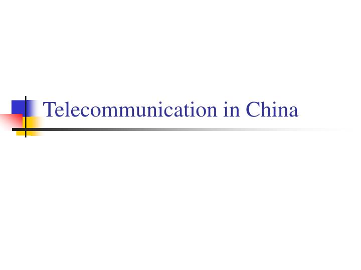 Telecommunication in china