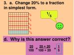 3 a change 20 to a fraction in simplest form