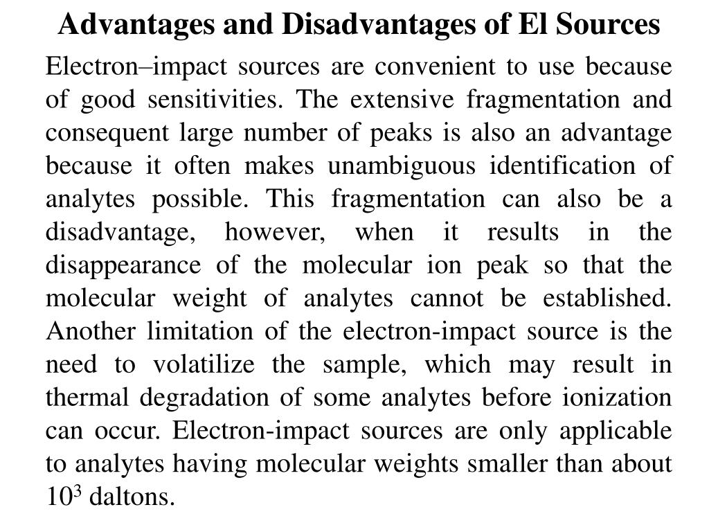 Advantages and Disadvantages of El Sources
