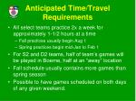 anticipated time travel requirements