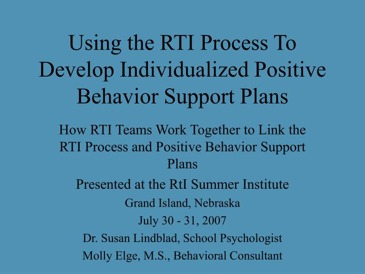 using the rti process to develop individualized positive behavior support plans n.