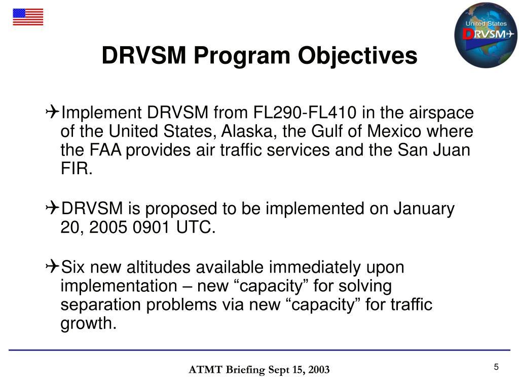 DRVSM Program Objectives