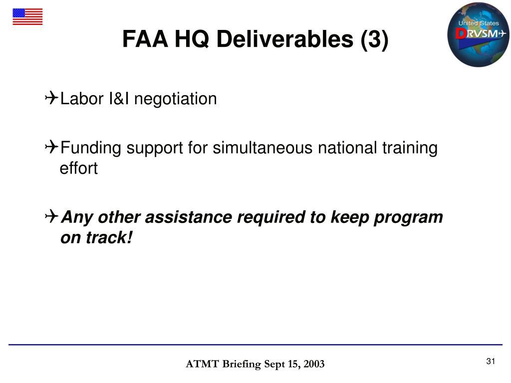 FAA HQ Deliverables (3)