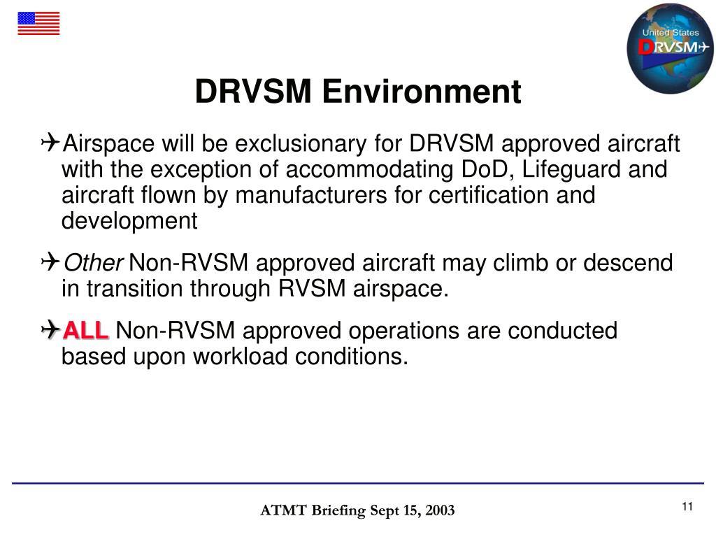 DRVSM Environment