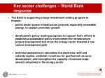 key sector challenges world bank response