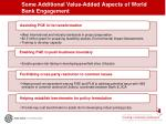 some additional value added aspects of world bank engagement