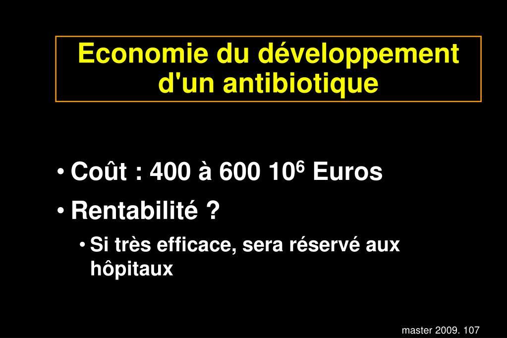 Economie du développement d'un antibiotique