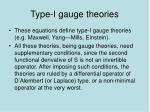 type i gauge theories